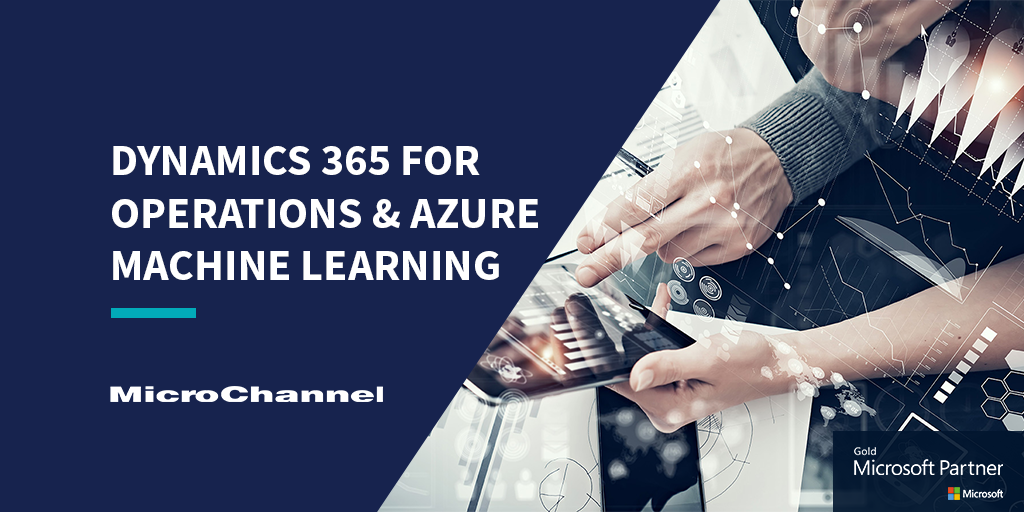 Dynamics 365 for Operations & Azure Machine Learning